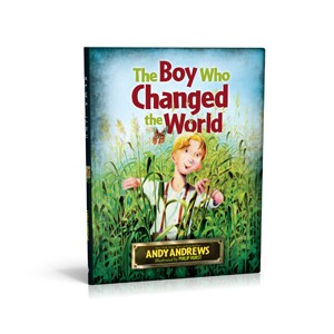 Andy Andrews - The Boy Who Changed The World