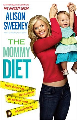 Alison Sweeney - The Mommy Diet