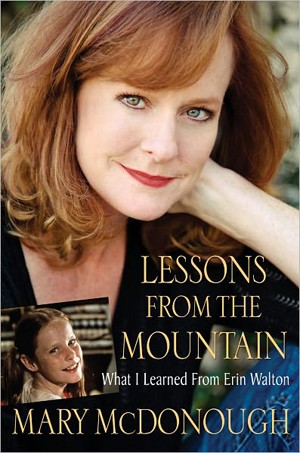 Mary McDonough - Lessons From The Mountain
