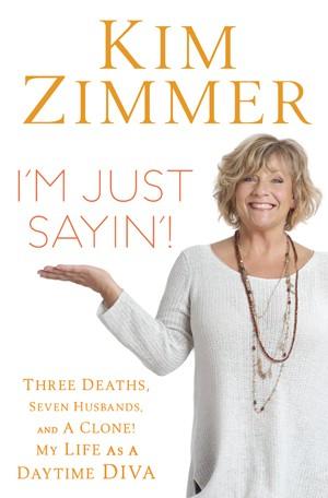 Kim Zimmer - I'm Just Sayin'!